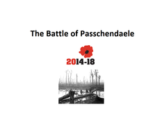 The Battle of Passchendaele  1917